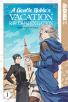 A Gentle Noble's Vacation Recommendation, Volume 1
