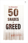 50 Shades of Greed