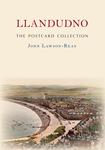 Llandudno The Postcard Collection