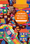 E-Commerce Changing The Lives of Farmers: Taobao Villages of China