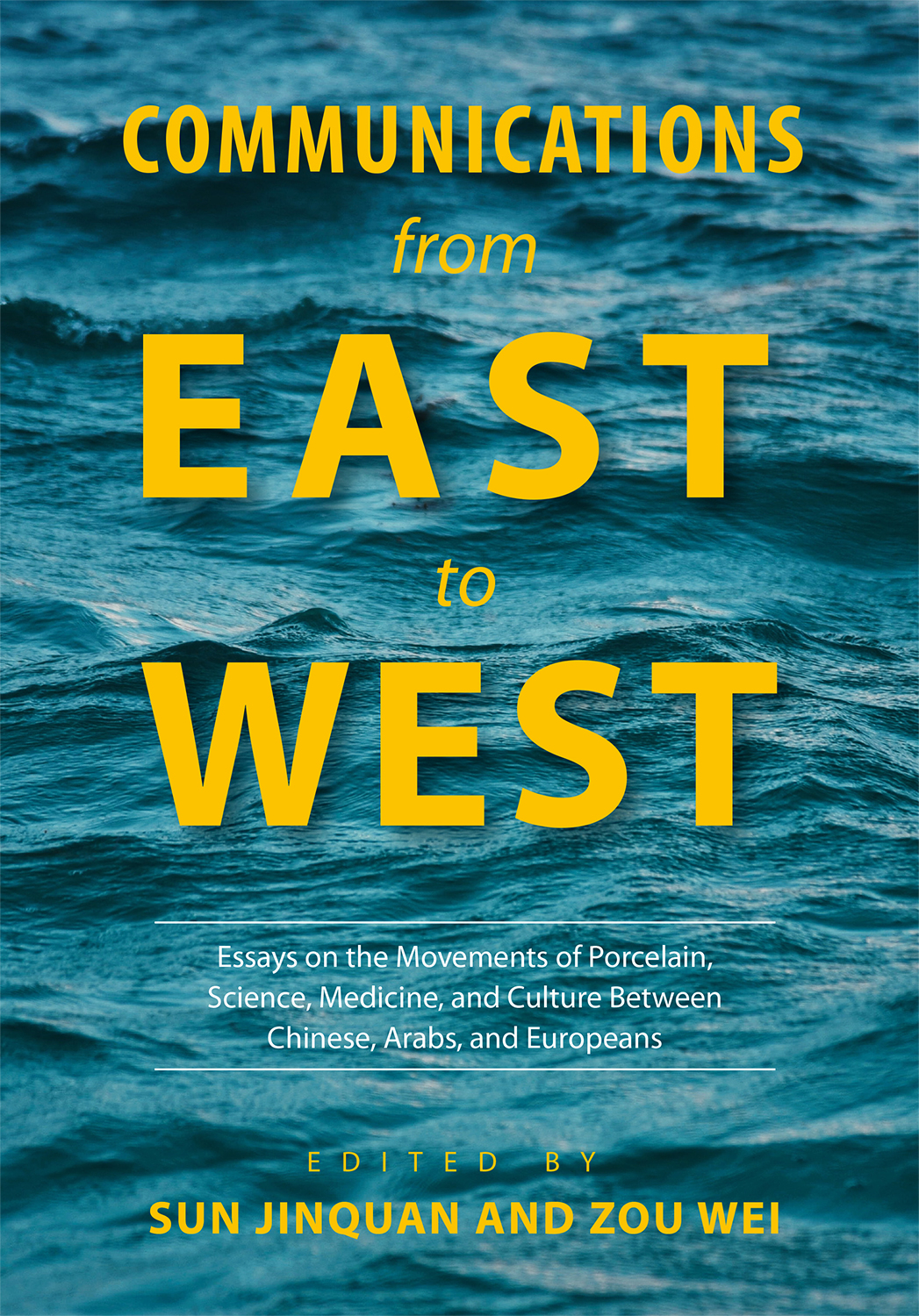 Communications from East to West