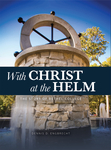 With Christ at the Helm