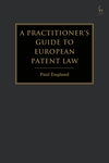A Practitioner's Guide to European Patent Law