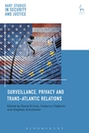 Surveillance, Privacy and Trans-Atlantic Relations