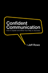Confident Communication