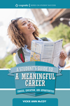 A Student's Guide to a Meaningful Career