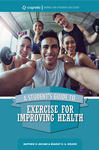 A Student's Guide to Exercise for Improving Health