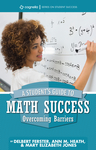 A Student's Guide to Math Success