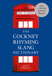 The Cockney Rhyming Slang Dictionary