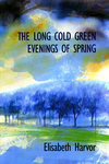 The Lone Cold Green Evenings