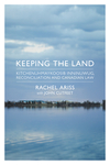 Keeping the Land