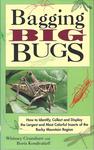 Bagging Big Bugs