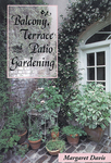 Balcony, Terrace, & Patio Gardening