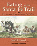Eating Up the Santa Fe Trail