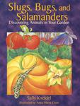 Slugs, Bugs, and Salamanders