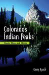 Colorado's Indian Peaks, 2nd Ed.