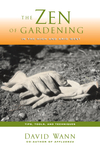 Zen of Gardening in the High & Arid West