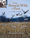 Things, Natural, Wild, and Free