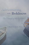 Adventuring with Boldness