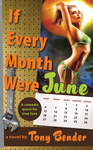 If Every Month Were June (HC)