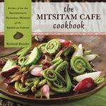 The Mitsitam Café Cookbook