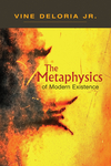 The Metaphysics of Modern Existence