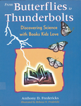 From Butterflies to Thunderbolts