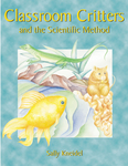 Classroom Critters & the Scientific Meth