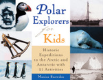 Polar Explorers for Kids