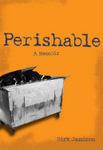 Perishable