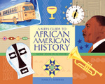 Kid's Guide to African American History, A