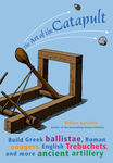 Art of the Catapult, The