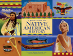 Kid's Guide to Native American History, A