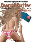 The Diary of Molly Fredrickson: Peanut Butter - Vol. 5