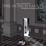 Museum Vaults: Excerpts from the Journal of an Expert