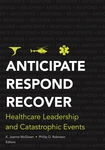 Anticipate, Respond, Recover