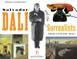 Salvador Dalí and the Surrealists