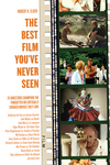 The Best Film You've Never Seen