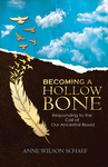 Becoming a Hollow Bone