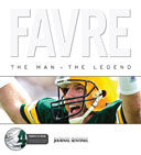 Favre: The Man. The Legend.