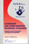 Aggression and Other Disruptive Behavioral Challenges