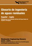 Glosario ingenieria de aguas residuales / Wastewater Engineering Glossary