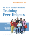 An Asset Builder's Guide to Training Peer Helpers
