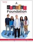 A Fragile Foundation