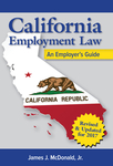California Employment Law: An Employer's Guide, Revised and Updated