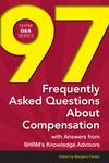 97 Frequently Asked Questions About Compensation