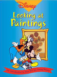 Disney- Looking at Paintings