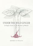 Under the Wild Ginger
