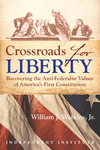 Crossroads for Liberty
