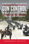 Gun Control in Nazi Occupied-France